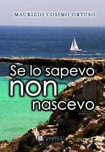 FRONTE-Se-lo-sapevo-non-nascevo_Ortuso-maurizio-Cosimo-01-FILEminimizer